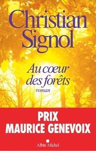 Téléchargez des ebooks pour mac Au coeur des forêts par Christian Signol (Litterature Francaise) 9782226229885 RTF PDB MOBI