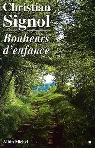 Bonheurs d'enfance - Christian Signol, Christian Signol - Format ePub - 9782226236906 - 6,99 €