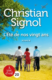 Christian Signol - L'éte de nos vingt ans.