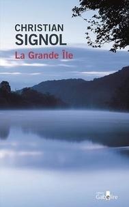 Christian Signol - La Grande Île.