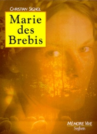 Marie des Brebis - Christian Signol |