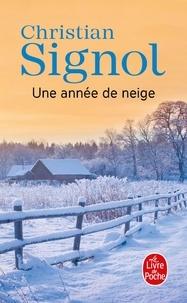 Une année de neige - Christian Signol |