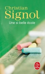 Christian Signol - Une si belle école.
