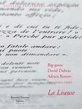 Christian Simenc et David Dubois - La liseuse - Big Game, David Dubois, Adrien Rovero.
