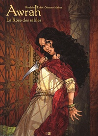 Christian Simon et  Erkol - Awrah - Tome 1, La rose des sables.
