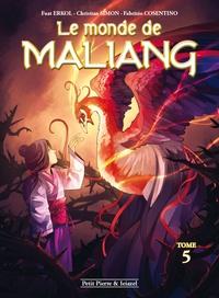 Christian Simon et  Erkol - Le monde de Maliang Tome 5 : L'oiseau.