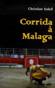 Christian Soleil - Corrida à Malaga.