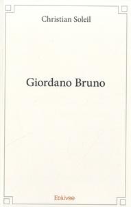 Christian Soleil - Giordano Bruno.