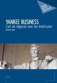 Christian Soleil - Yankee Business.