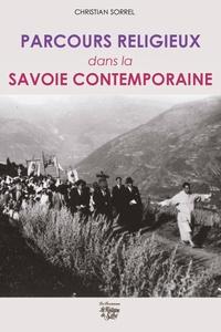 Christian Sorrel - Parcours religieux dans la Savoie contemporaine.
