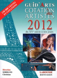 Dictionnaire cotation des artistes 2012 - Christian Sorriano |