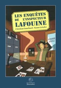 Christian Souchard et Yoann Leissler - Les enquêtes de l'inspecteur Lafouine.