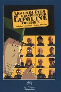 Christian Souchard et Yoann Leissler - Les enquêtes de l'inspecteur Lafouine - Volume 2.