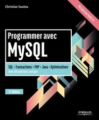 Programmer avec MySQL - Christian Soutou pdf epub