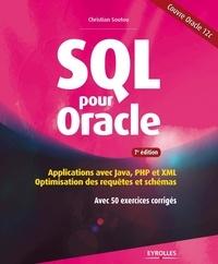 SQL pour Oracle- Applications avec Java, PHP et XML : optimisation des requêtes et schémas avec 50 exercices corrigés - Christian Soutou |