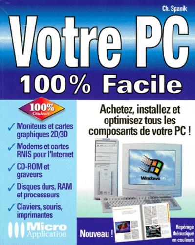 Christian Spanik - Votre PC.