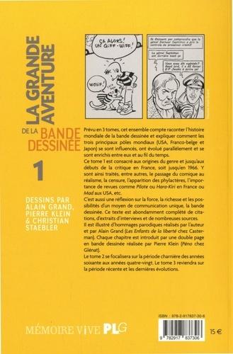 La grande aventure de la bande dessinée. Tome 1, Des origines aux débuts de la critique