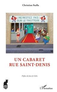 Christian Stalla - Un cabaret rue Saint-Denis.