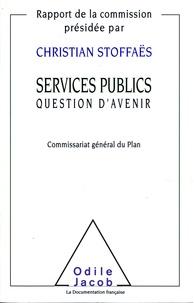 Christian Syoffaes - Services publics, question d'avenir.