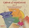 Christian Szatan - Carnet d'expériences cycle 3 - Faire des sciences expérimentales et de la technologie en classe.