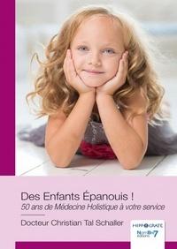 Christian Tal Schaller - Des enfants épanouis !.