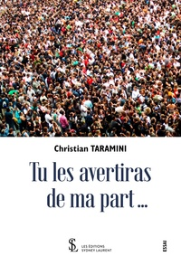 Christian Taramini - Tu les avertiras de ma part....