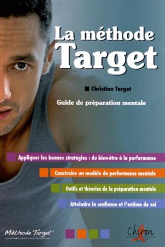Christian Target - La méthode Target.