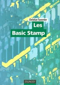 Les Basic Stamp. Edition avec CD-Rom - Christian Tavernier | Showmesound.org