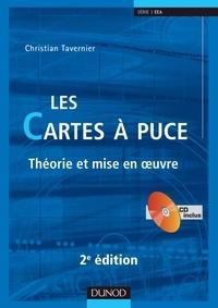 Christian Tavernier - Les cartes à puce - Théorie et mise en oeuvre.