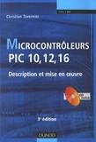 Christian Tavernier - Microcontrôleurs PIC 10, 12, 16 - Description et mise en oeuvre. 1 Cédérom