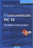 Christian Tavernier - Microcontrôleurs PIC 18 - Description et mise en oeuvre. 1 Cédérom
