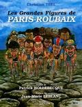 Christian Teel et Patrick Hollebecque - Les grandes figures de Paris-Roubaix.