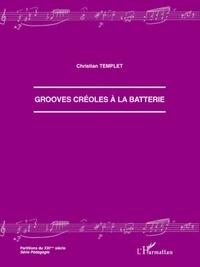 Christian Templet - Grooves créoles à la batterie.