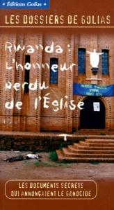 Christian Terras et  Collectif - Rwanda, l'honneur perdu de l'Église.