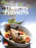 Christian Teubner et Ralph Bürgin - Le grand livre des poissons.