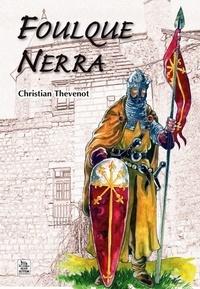 Christian Thévenot - Foulque Nerra.