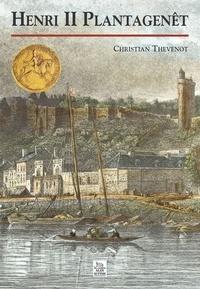 Christian Thévenot - Henri II Plantagenêt.