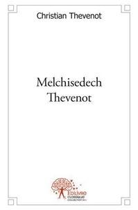 Christian Thévenot - Melchisedech Thevenot - Bibliothécaire du roi (1620-1692).