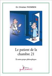Christian Thomsen - Le patient de la chambre 21.