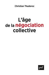 Ebook pour iit jee téléchargement gratuit L'âge de la négociation collective in French