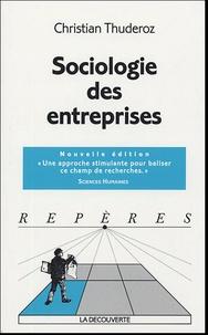 Christian Thuderoz - Sociologie des entreprises.