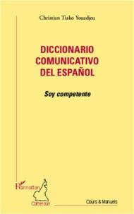 Goodtastepolice.fr Diccionario comunicativo del espanol - Soy competente Image