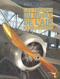 Christian Tilatti - Les trésors du musée de l'air et de l'espace.