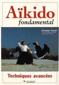 Christian Tissier - Aikido fondamental - Techniques avancées.