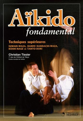 Christian Tissier - Aïkido - Techniques supérieures.