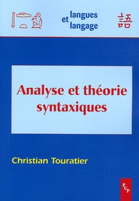 Christian Touratier - Analyse et théorie syntaxiques.
