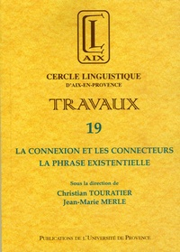 Christian Touratier et Jean-Marie Merle - La connexion et les connecteurs - La phrase existentielle.