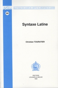 Christian Touratier - Syntaxe latine.