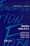 Christian Trépo et Philippe Merle - Hépatites virales B et C.