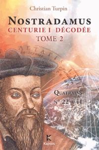 Galabria.be Décodage de la 1ère des dix centuries de Nostradamus - Tome 2, Quatrains n°22 à 41 Image